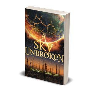 A Sky Unbroken paperback