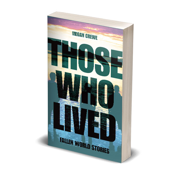 Those Who Lived paperback