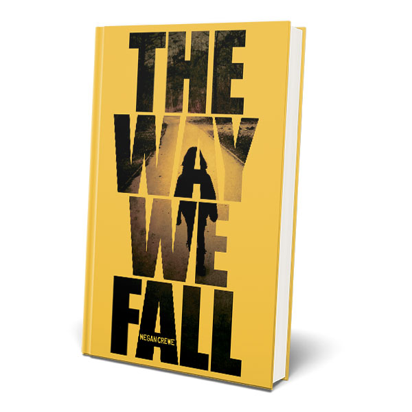The Way We Fall hardcover