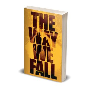The Way We Fall paperback